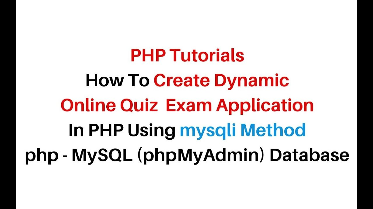 PHP mysqli Quiz Online Application Project MySQL phpMyAdmin