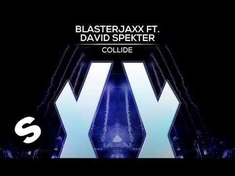 Blasterjaxx ft. David Spekter - Collide