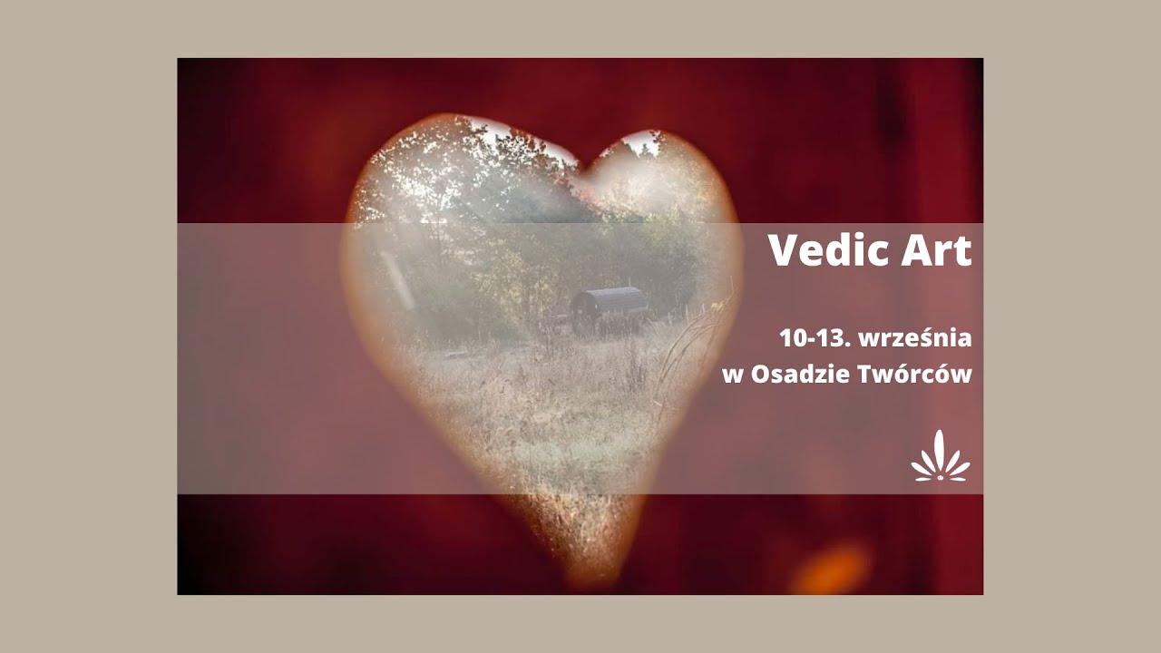 Vedic Art 10-13. września w Osadzie Twórców