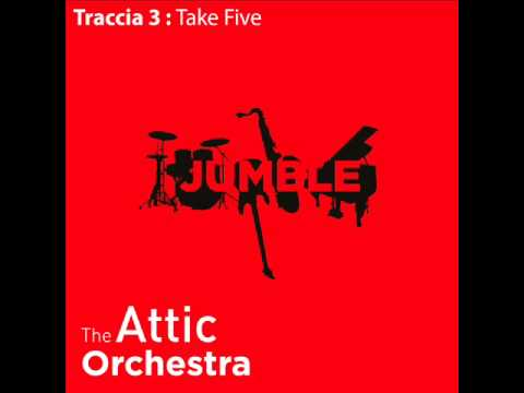 The Attic Orchestra - Take Five ('Jumble' album)