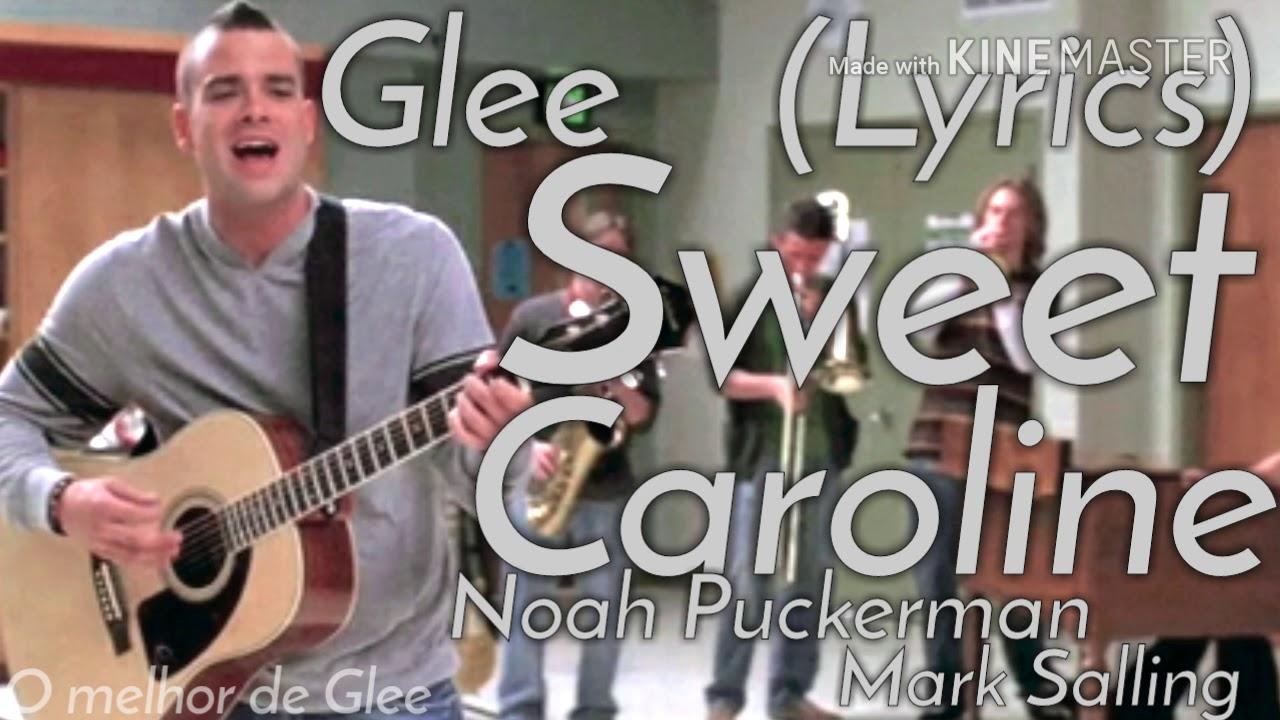 Glee - Sweet Caroline (Lyrics) - YouTube