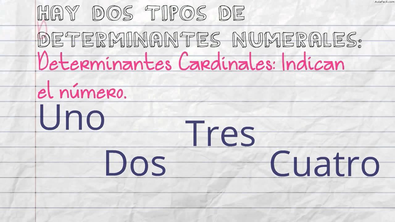 Determinantes Numerales/Los determinantes numerales/Lengua Cuarto de ...