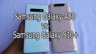 Samsung Galaxy A80 vs Samsung Galaxy S10 plus