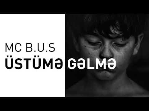 Mc B.u.S - Üstümə Gəlmə (Official Audio)