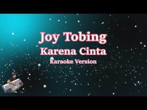 Karaoke Joy Tobing- Karena Cinta (Karaoke Tanpa Vocal)