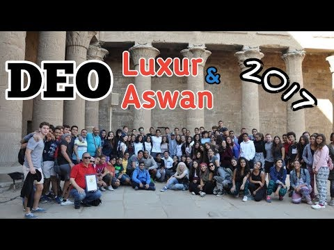 Luxur and Aswan Trip - DEO 2017