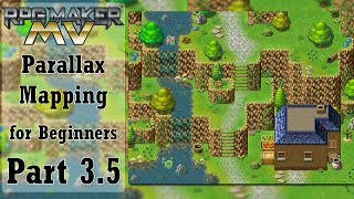 RPG Maker MV Parallax Tutorial - Part 3.5
