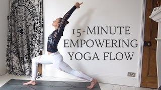 15-MINUTE EMPOWERING YOGA FLOW | Energy & Strength | CAT MEFFAN