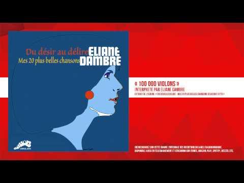 « 100 000 violons » - Eliane Dambre - Remasterisé