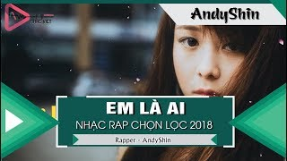 Em Là Ai - AndyShin「Video Lyrics」