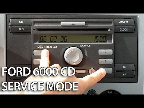 How to enter service mode in Ford 6000 CD radio unit (C-Max Focus Fiesta Mondeo Transit)