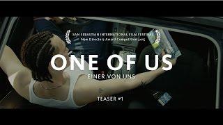 ONE OF US / EINER VON UNS - Teaser #1