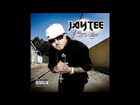 JAY TEE - MONEY IN THE STREETS (AUDIO)