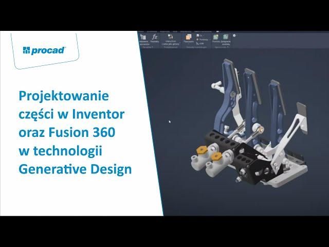 Projektowanie części w Inventor oraz Fusion 360 w technologii Generative Design | INVENTORS DAY 2021