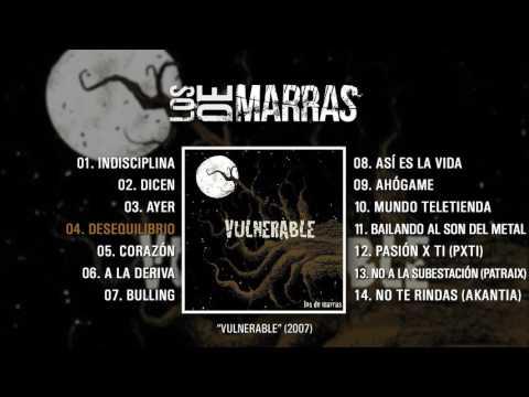 """LOS DE MARRAS """"Vulnerable"""" (Álbum completo)"""