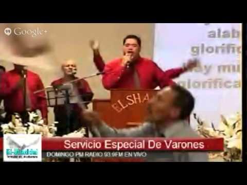 EL-SHADDAI TEMPLO DE ALABANZA SERVICIO DE VARONES