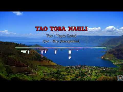 TAO TOBA NAULI - Yopie Latul