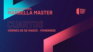 Cuartos de final Femeninos - Cervezas Victoria Marbella Master 2020 - World Padel Tour