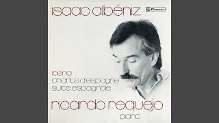 Suite Española No. 1, Op. 47: IV. Cadíz (Canción) : Allegretto ma non troppo