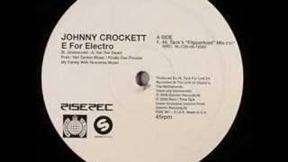 Johnny Crockett, Grandmaster Flash - E For Electro, The Msg