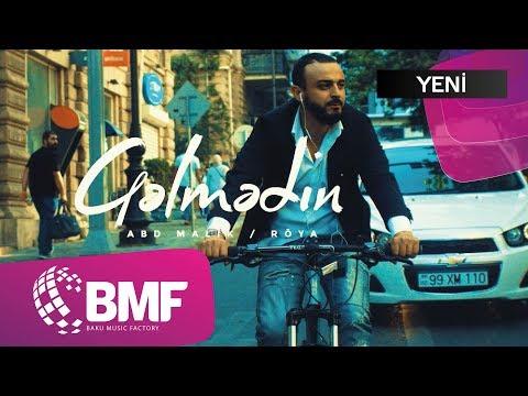 ABD Malik və Röya - Gəlmədin