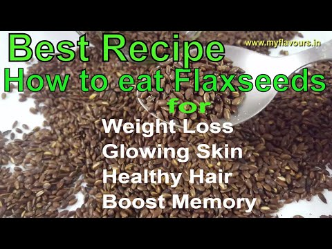 flax-seeds-mukhwas/how-to-eat-flaxseeds-अलसी-for-weight-loss,healthy-hair-&-glowing-skin/flaxseeds