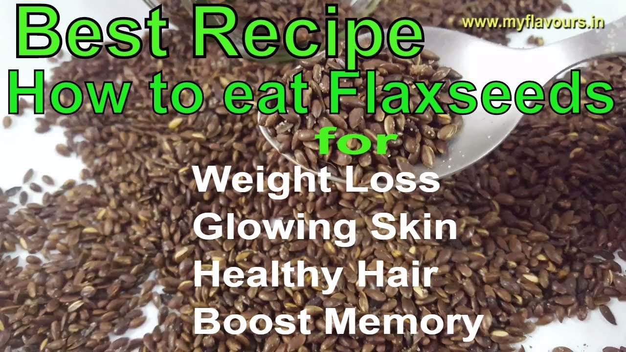 Flax Seeds Mukhwas How To Eat Flaxseeds अलस For Weight Loss