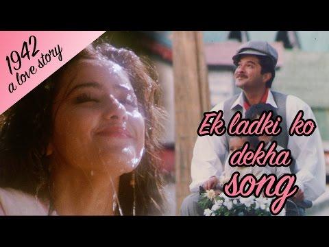 Ek Ladki ko dekha  Full  HD  1942 A love story  Anil Kapoor  Manisha Koirala
