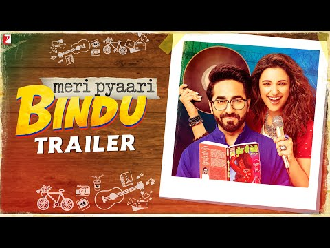 Meri Pyaari Bindu | Official Trailer | Ayushmann Khurrana | Parineeti Chopra