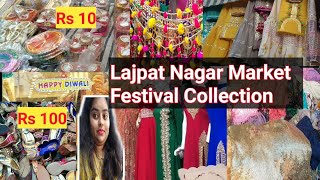 Lajpat Nagar festive Diwali Collection Suits, Saree, Kurta, Bags Home Decor