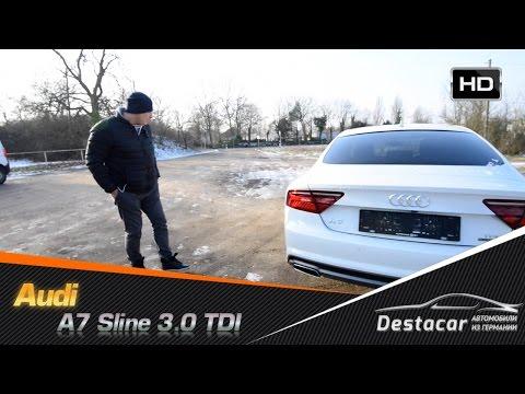 Осмотр Audi A7 S-Line 320 ЛС. Mодель 2015