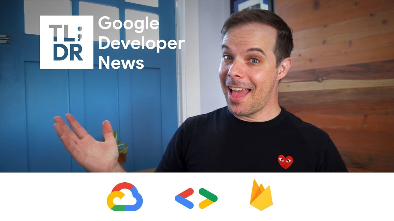 Firebase Hosting update, Google Assistant Developer Day, Google Cloud buildpacks, and more!