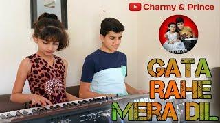 Gata Rahe Mera Dil - By Charmy & Prince