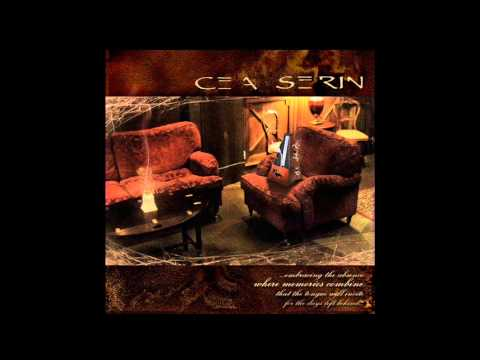 Cea Serin - Where Memories Combine (Full Album, 2004, Prog metal)