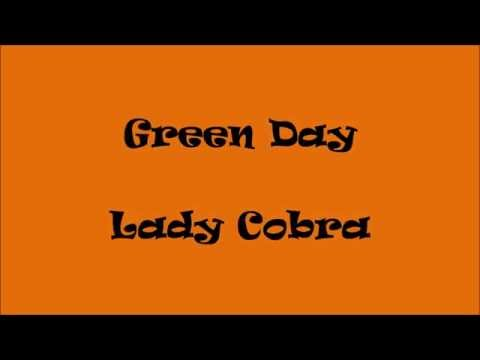 Green Day - Lady Cobra (lyrics)