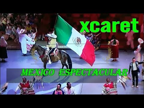 Xcaret Mexico Espectacular Show Completo Youtube