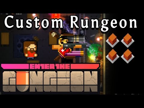 Enter the Gungeon   Focused Power   Custom Rungeon