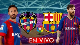 LEVANTE vs BARCELONA EN VIVO LA LIGA 🔴