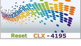 Video Reset Samsung CLX 4195 fix firmware resoftare  color download MP3, 3GP, MP4, WEBM, AVI, FLV Agustus 2018