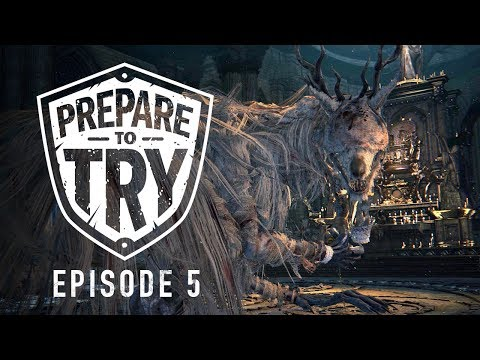 Prepare To Try Bloodborne: Episode 5 - Cathedral Ward + Vicar Amelia