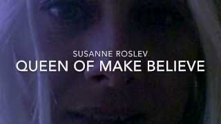 Queen of Make Believe