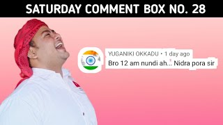 When I'll sleep 😴😆 - Saturday Comment Box No. 28