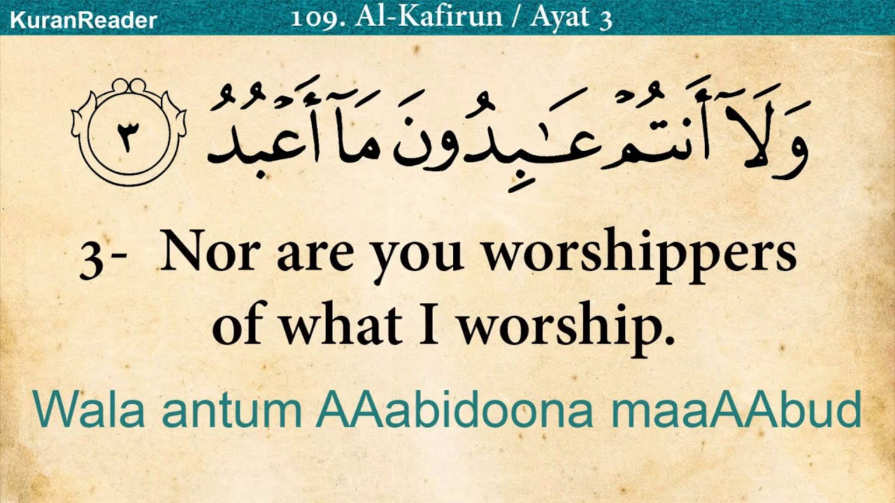 Quran 109 Surah Al Kafirun The Disbelievers Arabic And English Translation Hd