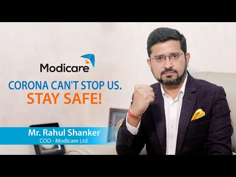 Corona Can't Stop Us... A Message From Mr. Rahul Shanker, COO, Modicare