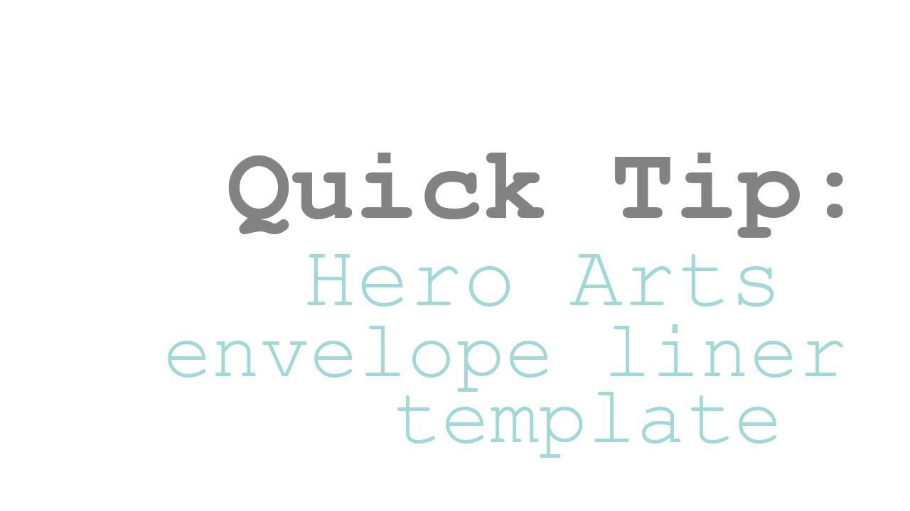 Quick Tip Hero Arts Envelope Liner Template Youtube