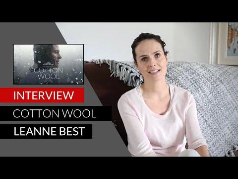 Leanne Best talks 'Cotton Wool' 2017