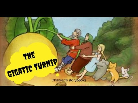 Stories to Explore: The Gigatic Turnip (Fairy Tales )