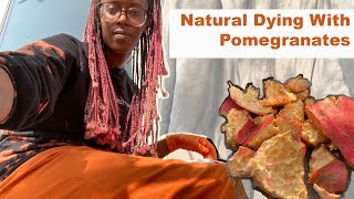 Natural Dyeing with Pomegranates, Iron, and Logwood