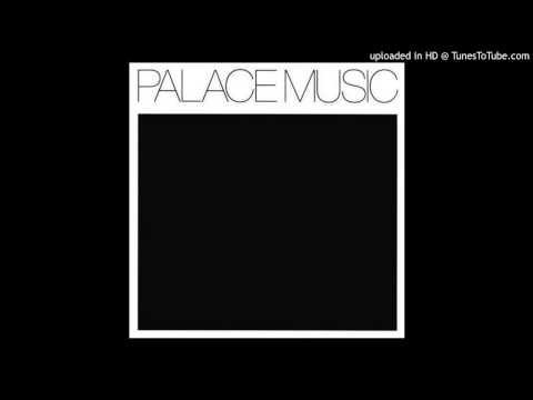 Palace Music - Trudy Dies