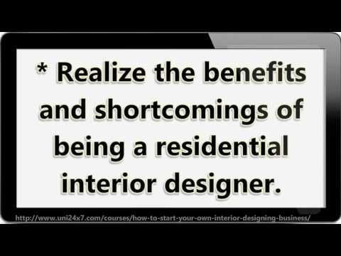 How To Start Your Own Interior Designing Business | 24x7 E University